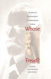 Whose Freud?: The Place of Psychoanalysis in Contemporary Culture - cover