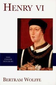 Henry VI - Bertram Wolffe - cover