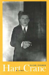 Hart Crane: A Life - Clive Fisher - cover