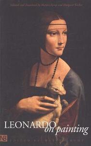 Leonardo on Painting: An Anthology of Writings by Leonardo da Vinci; With a Selection of Documents Relating to his Career as an Artist - Leonardo da Vinci - cover