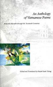 An Anthology of Vietnamese Poems: From the Eleventh Through the Twentieth Centuries - cover