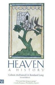 Heaven: A History; Second Edition - Colleen McDannell,Bernhard Lang - cover