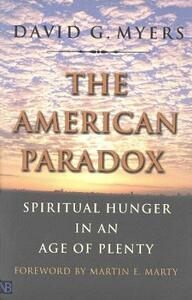 The American Paradox: Spiritual Hunger in an Age of Plenty - David G. Myers - cover