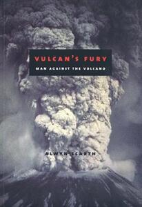 Vulcan's Fury: Man Against the Volcano - Alwyn Scarth - cover
