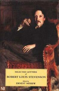 Selected Letters of Robert Louis Stevenson - Robert Louis Stevenson - cover