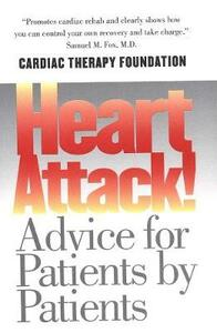 Heart Attack!: Advice for Patients by Patients - Kathleen Berra,Gerald W. Friedland,Christopher Gardner - cover