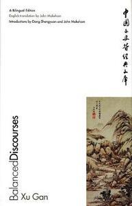Balanced Discourses: A Bilingual Edition - Xu Gan - cover