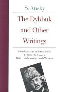 The Dybbuk and Other Writings - S. Ansky - cover