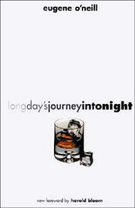 Long Day's Journey into Night: Second Edition - Eugene Gladstone O'Neill - cover