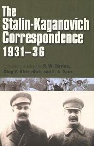 Stalin-Kaganovich Correspondence, 1931-36 - R. W. Davies - cover