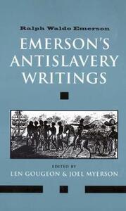 Emerson's Antislavery Writings - Ralph Waldo Emerson - cover