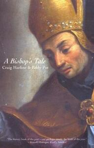 A Bishop's Tale: Mathias Hovius Among His Flock in Seventeenth-Century Flanders - Craig Harline,Eddy Put - cover