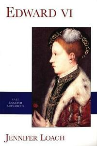 Edward VI - Jennifer Loach - cover