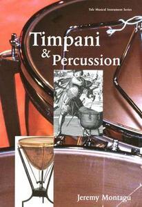 Timpani and Percussion - Jeremy Montagu - cover
