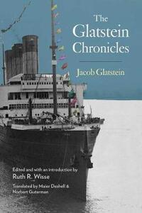 The Glatstein Chronicles - Jacob Glatstein - cover