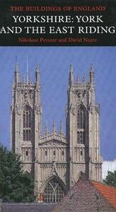 Yorkshire: York and the East Riding - Nikolaus Pevsner,David Neave - cover