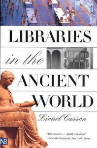 Libraries in the Ancient World - Lionel Casson - cover