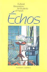 Echos: Cultural Discussions for Students of French - Kimberlee Campbell - cover