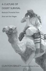 A Culture of Desert Survival: Bedouin Proverbs from Sinai and the Negev - Clinton Bailey - cover