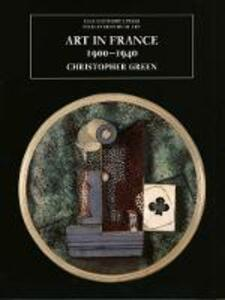 Art in France, 1900-1940 - Christopher Green - cover
