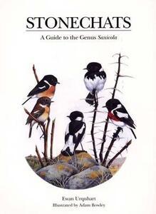 "Stonechats: A Guide to the Genus ""Saxicola"" - Ewan Urquhart - cover"