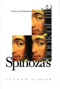Spinoza's Book of Life: Freedom and Redemption in the Ethics - Steven B. Smith - cover