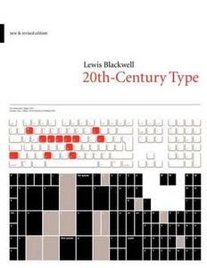 20th-Century Type: New and Revised Edition - Lewis Blackwell - cover