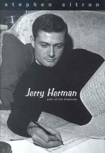 Jerry Herman: Poet of the Showtune - Stephen Citron - cover