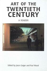 Art of the Twentieth Century: A Reader - cover