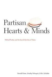 Partisan Hearts and Minds: Political Parties and the Social Identities of Voters - Donald Green,Bradley Palmquist,Eric Schickler - cover