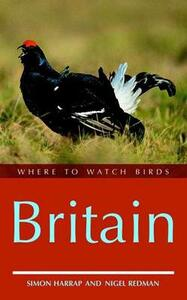Where to Watch Birds in Britain - Simon Harrap,Nigel Redman - cover