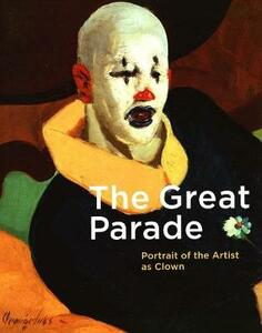 The Great Parade: Portrait of the Artist as Clown - cover