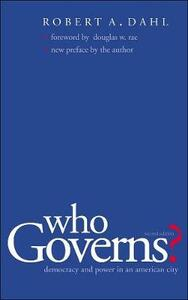 Who Governs?: Democracy and Power in an American City, Second Edition - Robert A. Dahl - cover