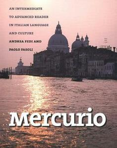 Mercurio: An Intermediate to Advanced Reader in Italian Language and Culture - Andrea Fedi,Paolo Fasoli - cover