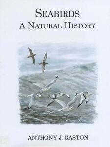 Seabirds: A Natural History - A.J. Gaston - cover