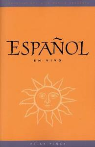 Espanol en Vivo (text): Conversations with Native Speakers - Pilar Pinar - cover
