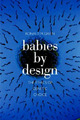 Babies by Design