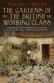 Libro in inglese The The Gardens of the British Working Class Margaret Willes