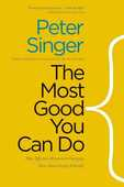 Libro in inglese The Most Good You Can Do: How Effective Altruism Is Changing Ideas About Living Ethically Peter Singer