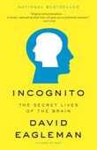 Libro in inglese Incognito: The Secret Lives of the Brain David Eagleman