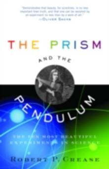 Prism and the Pendulum