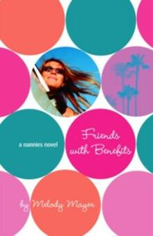 Nannies: Friends with Benefits