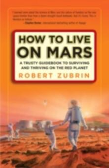 How to Live on Mars