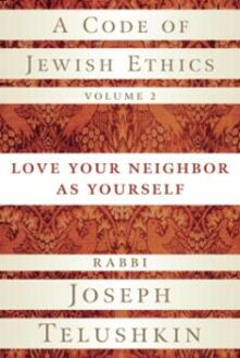 Code of Jewish Ethics, Volume 2