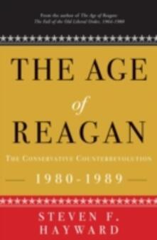 Age of Reagan: The Conservative Counterrevolution