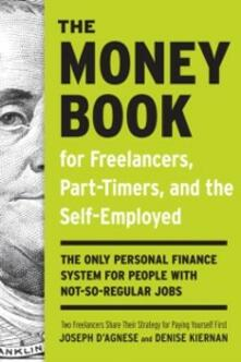 Money Book for Freelancers, Part-Timers, and the Self-Employed