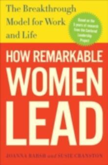How Remarkable Women Lead