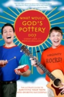 What Would God's Pottery Do?
