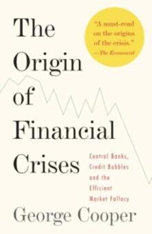 Origin of Financial Crises