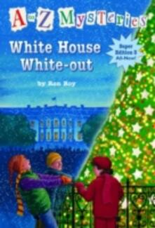 to Z Mysteries Super Edition 3: White House White-Out